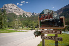 The Tiny Mountain Town Of Field As Your Base In The Canadian Rockies
